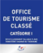 Office de Tourisme classé